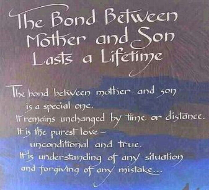 The Bond Between Mother And Son Lasts A Lifetime A Mother S