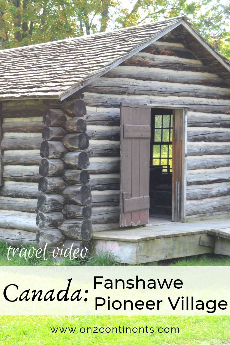 Fanshawe Pioneer Village takes you on a journey through