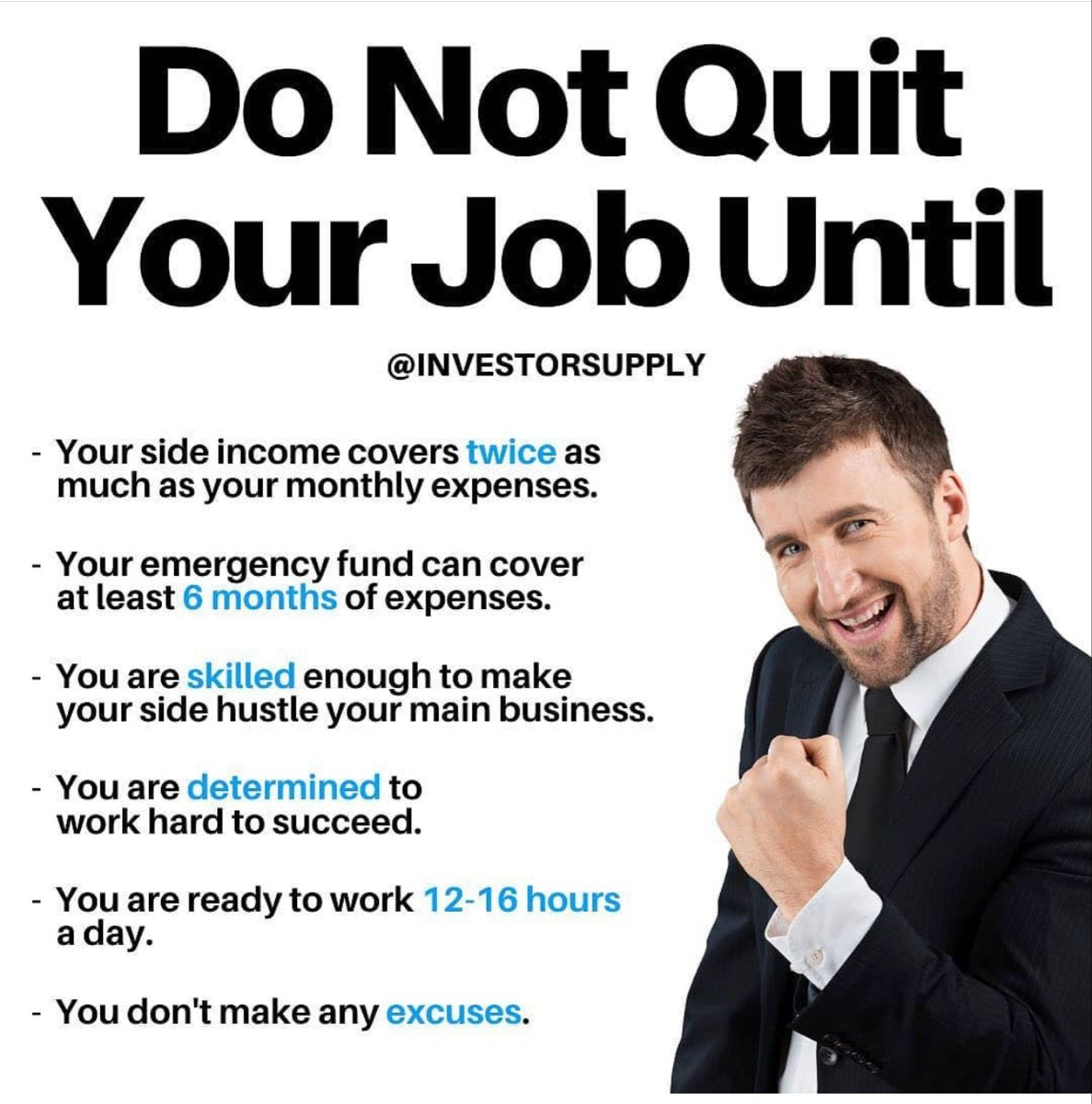 (Credit in pic) Don't quite your job until...