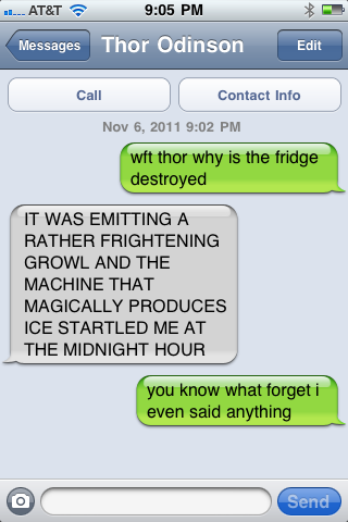 Texts from Avengers. Thor was startled by the fridge.