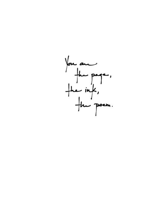 New Beginning Tattoo Quotes | You are the page, the ink, the poem ...