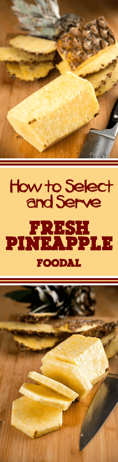 Have you ever gotten an underripe pineapple that was hard as your granite countertops? Having problems getting that sucker peeled and sliced just so? If so, give Foodal's detailed guide a read and you'll have all of your pineapple problems solved. Get the guide here: http://foodal.com/knowledge/how-to/select-serve-fresh-pineapple/
