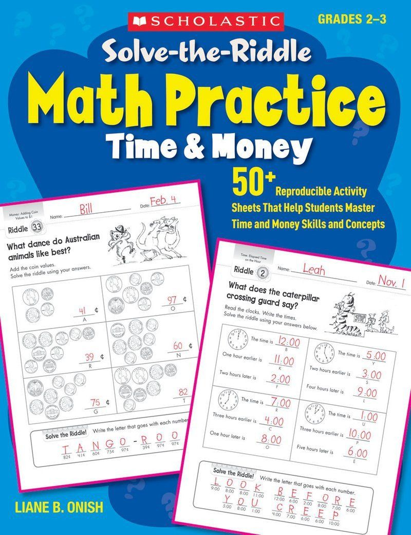 Scholastic Math Worksheets Solve The Riddle Math Practice Time Money By Liane Ish Math Worksheets Math Practices Kids Math Worksheets