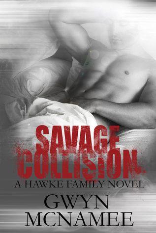 Savage Collision by Gwyn McNamee