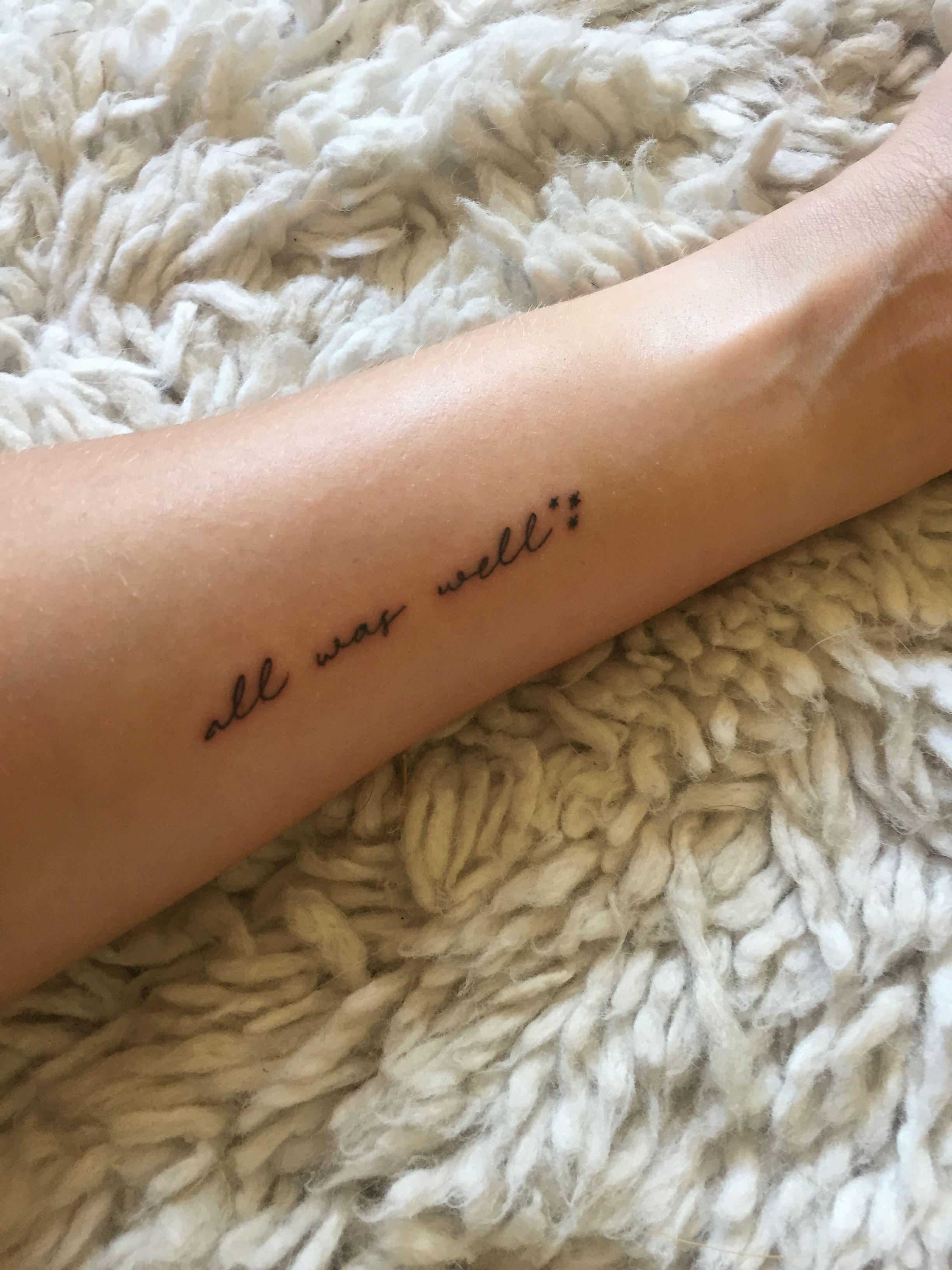 Harry Potter All Was Well Tattoo Harry Potter Tattoo Small Foot Tattoos For Women Harry Potter Quotes Tattoo