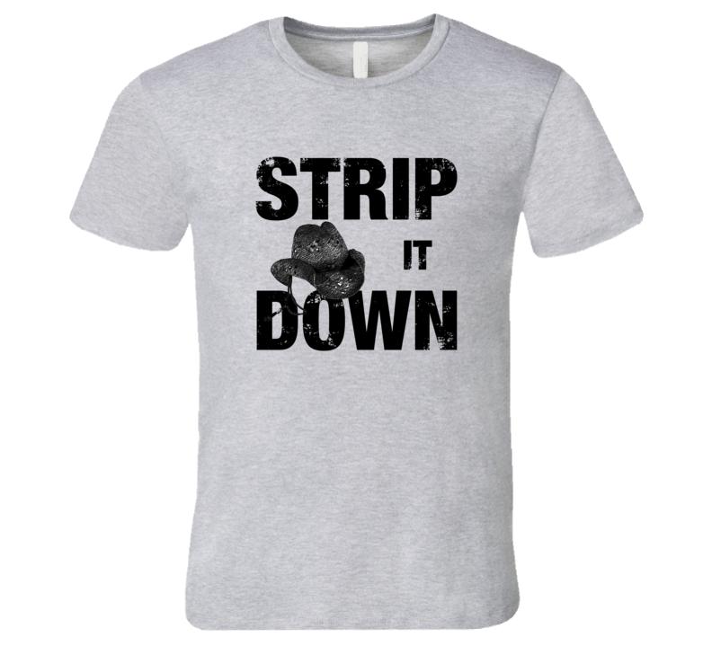 Lyric luke bryan song lyrics : Strip it Down Luke Bryan Tshirt Country Song Lyrics T-Shirt | Cool ...