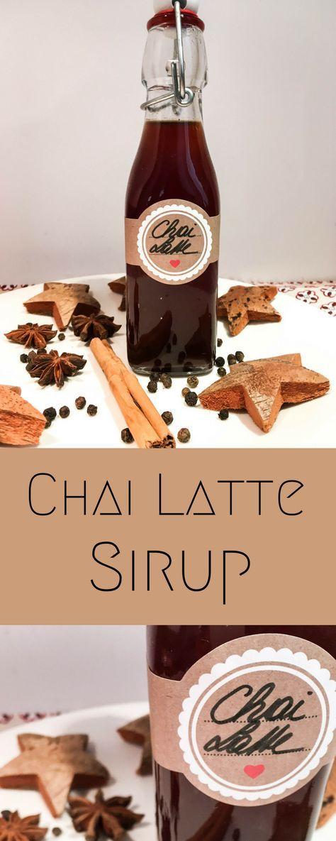 Chai Latte Sirup Rezept Chai Latte Sirup Selbstgemachte Geschenke Aus Der Kuche Und Geschenke Aus Der Kuche
