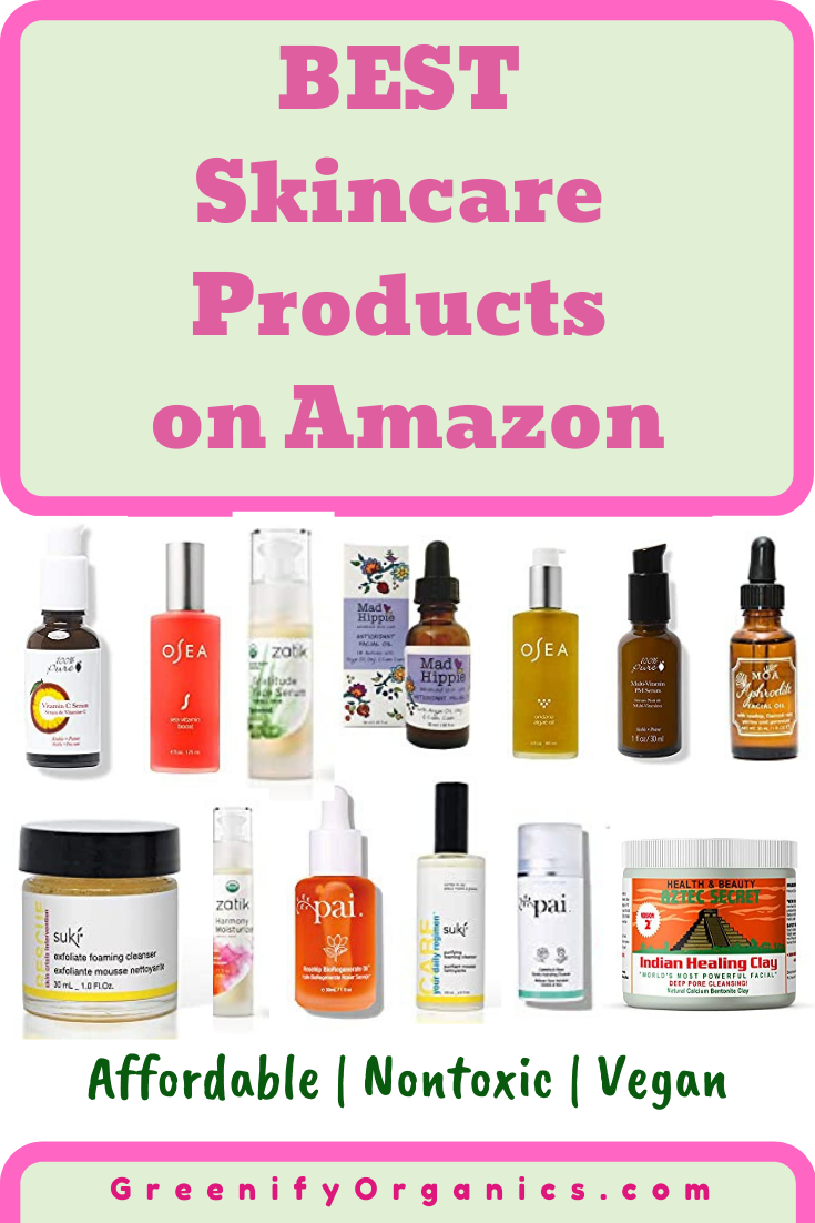 Best Skincare Products On Amazon Nontoxic Vegan Natural And Affordable In 2020 Best Skincare Products Natural Skin Care Natural Anti Aging Skin Care