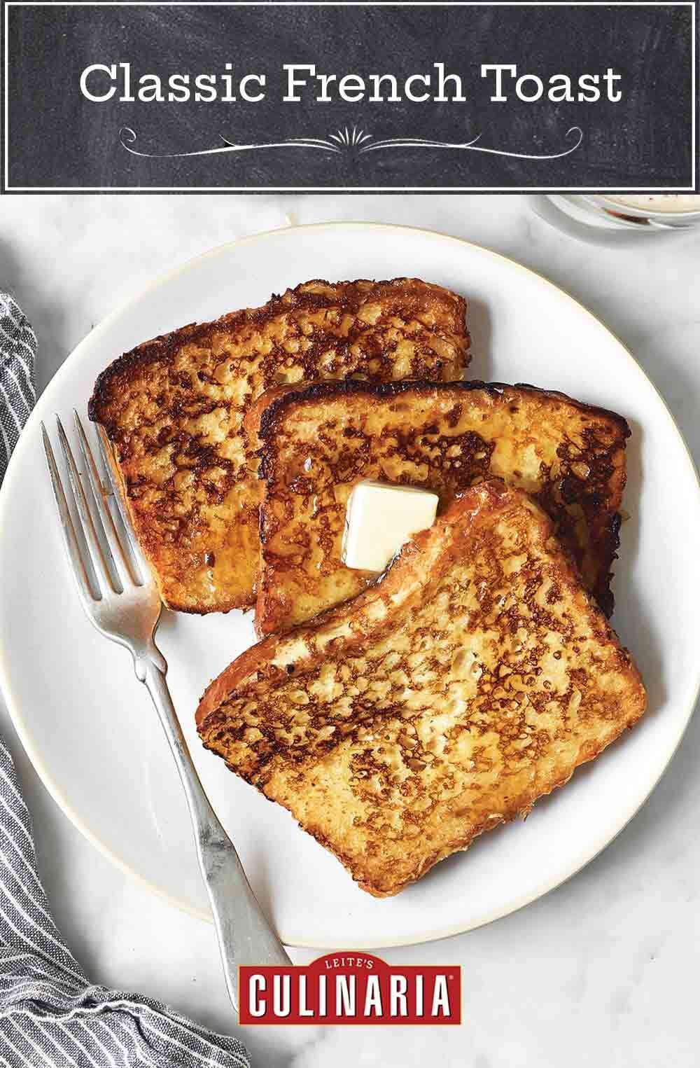 Classic French Toast Recipe In 2021 Classic French Toast Breakfast Recipes Casserole French Toast