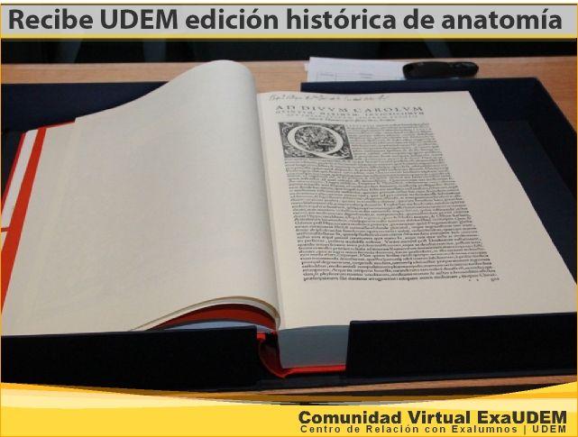 Recibe UDEM edición histórica de anatomía - Una copia facsimilar de ...