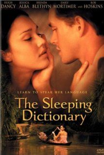 The Sleeping Dictionary (2003) A love story about the English part