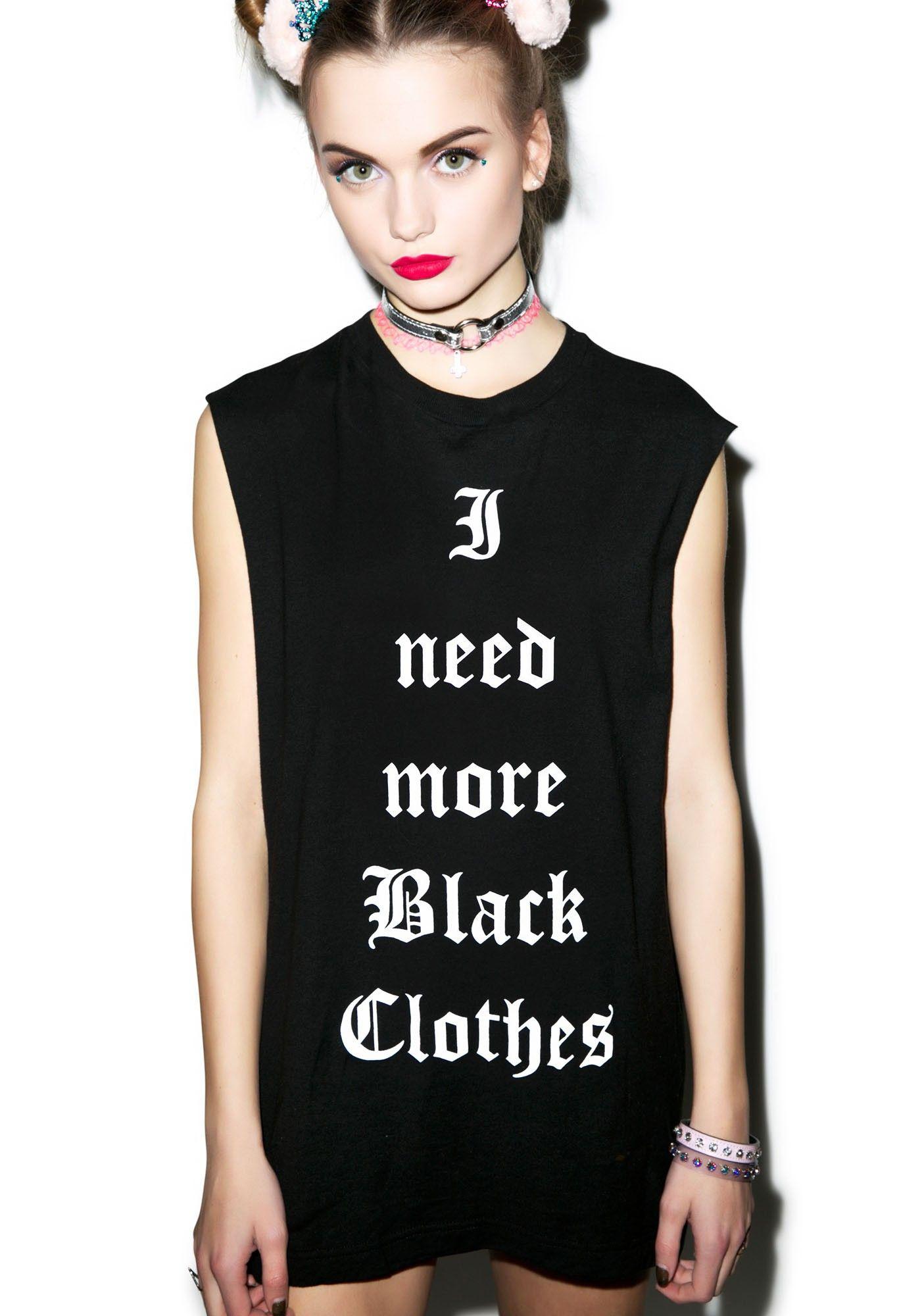 Nikki Lipstick I Need More Black Clothes Tank   Dolls Kill