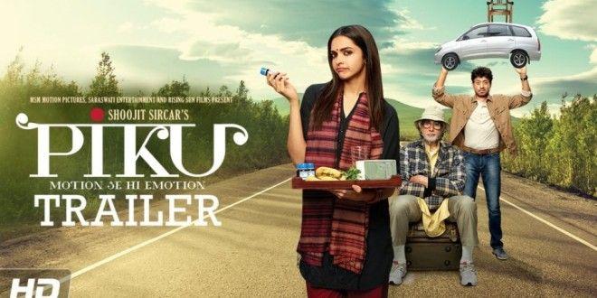 Watch Latest Movie Piku Trailer by Deepika Padukone and Amitabh Bachchan | Bollywood Latest updates | Bollywood latest news, Hot Photos, Movie Review,Latest Songs