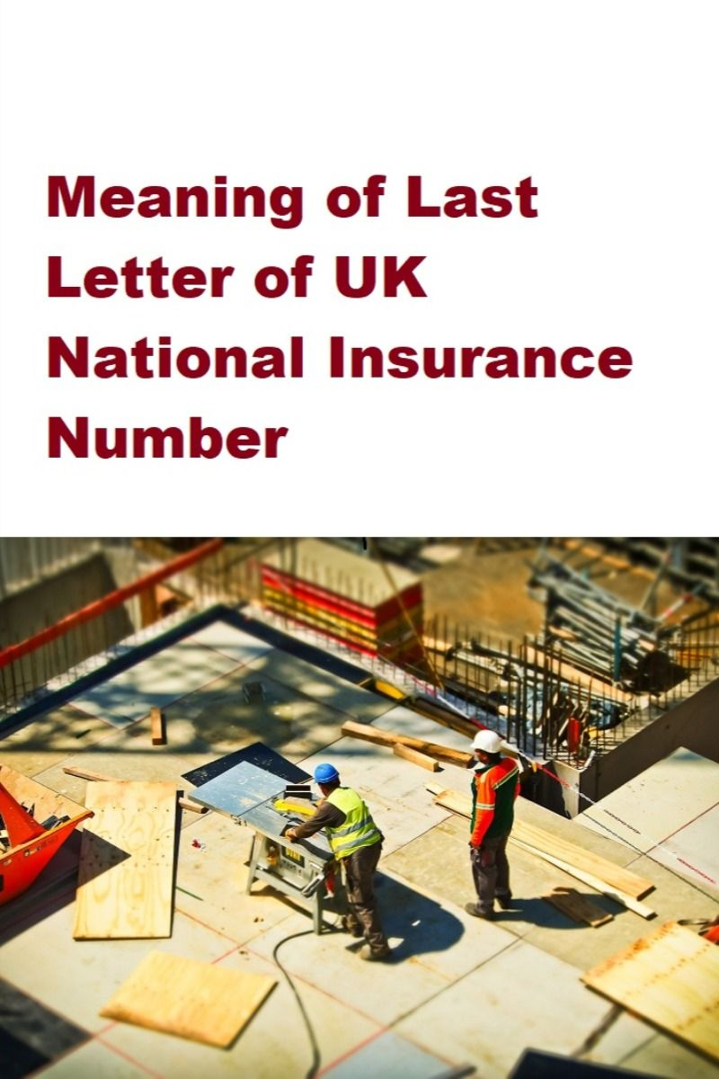 Meaning of Last Letter of UK National Insurance Number