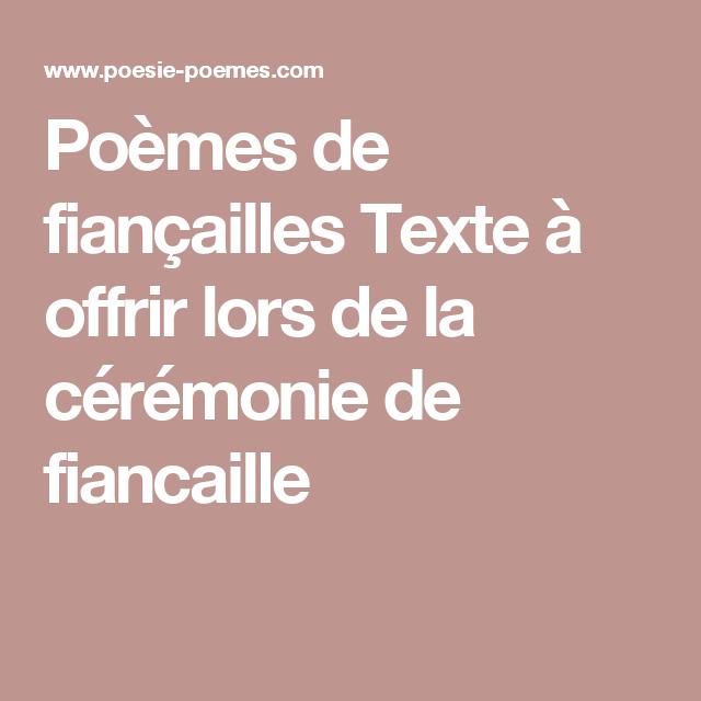 Poèmes De Fiançailles Texte à Offrir Lors De La Cérémonie De