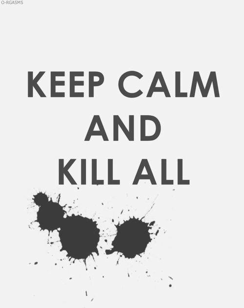 Kill All