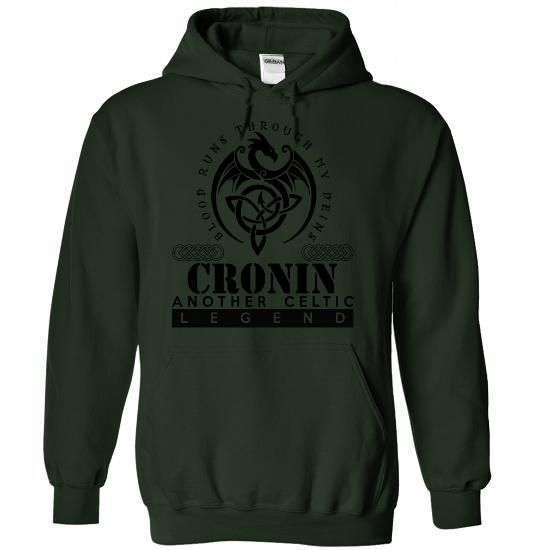 cool It is a CRONIN t-shirts Thing. CRONIN Last Name hoodie