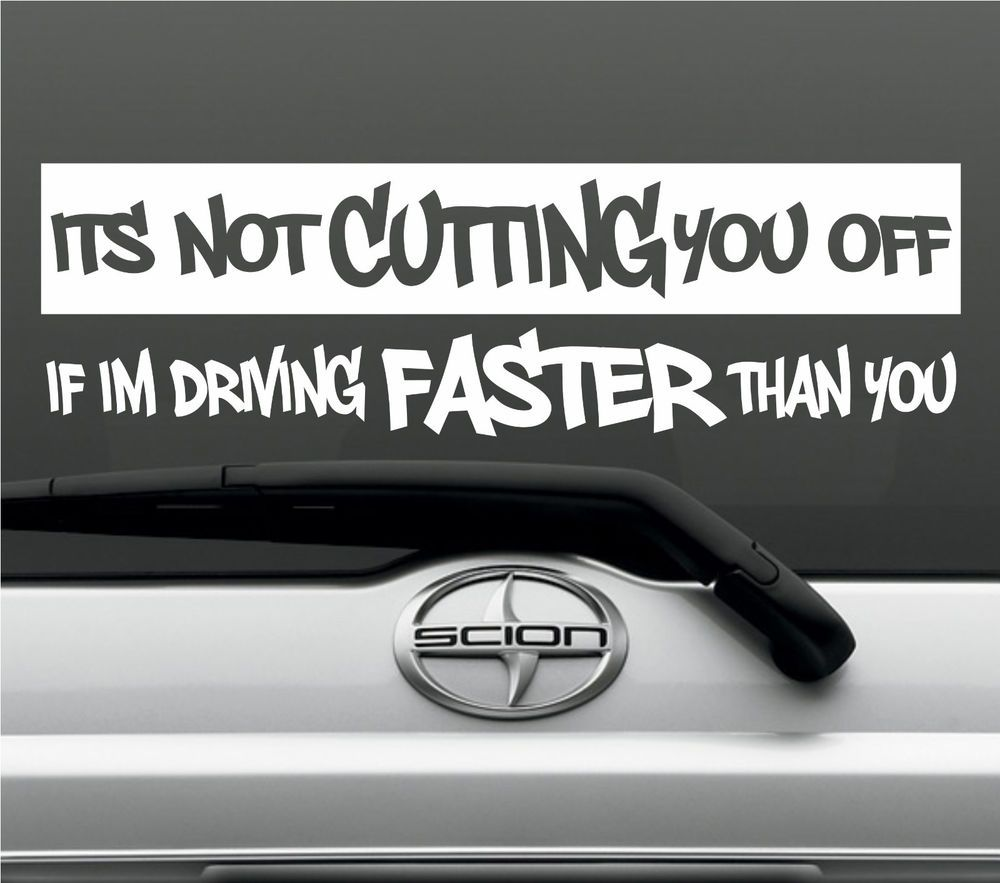 Cutting traffic off funny bumper sticker vinyl decal road rage window acura jeep