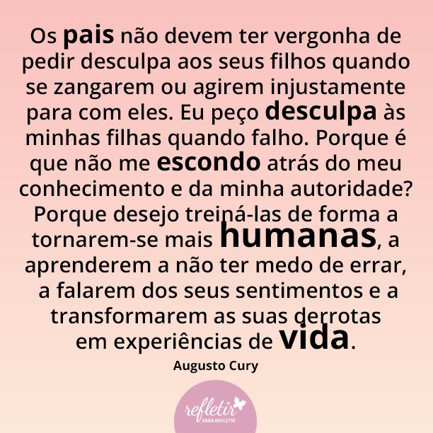 Frases Do Augusto Cury Sobre Educação Dos Filhos Mensagens Pinterest