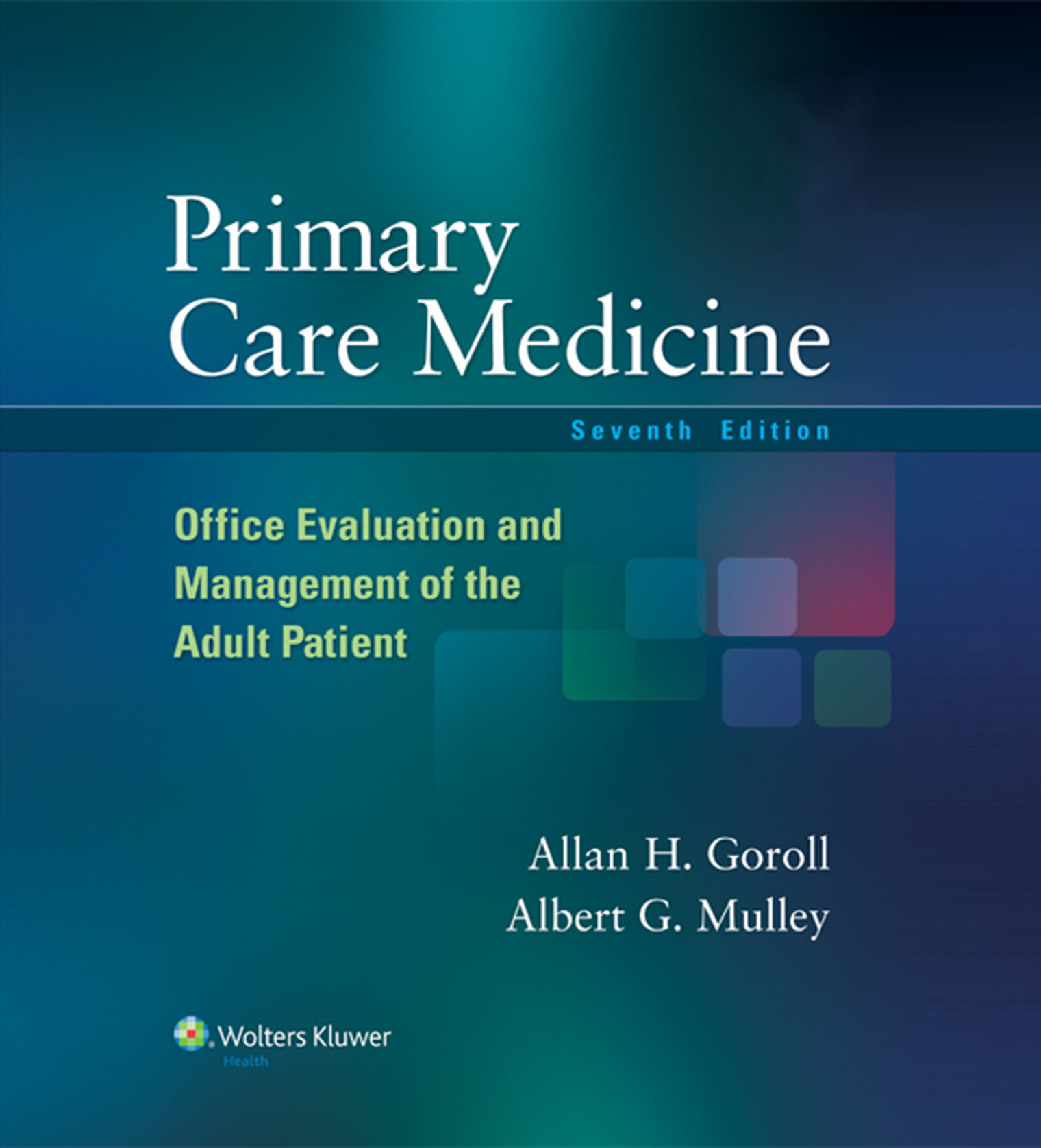 Primary Care Medicine Office Evaluation and Management of