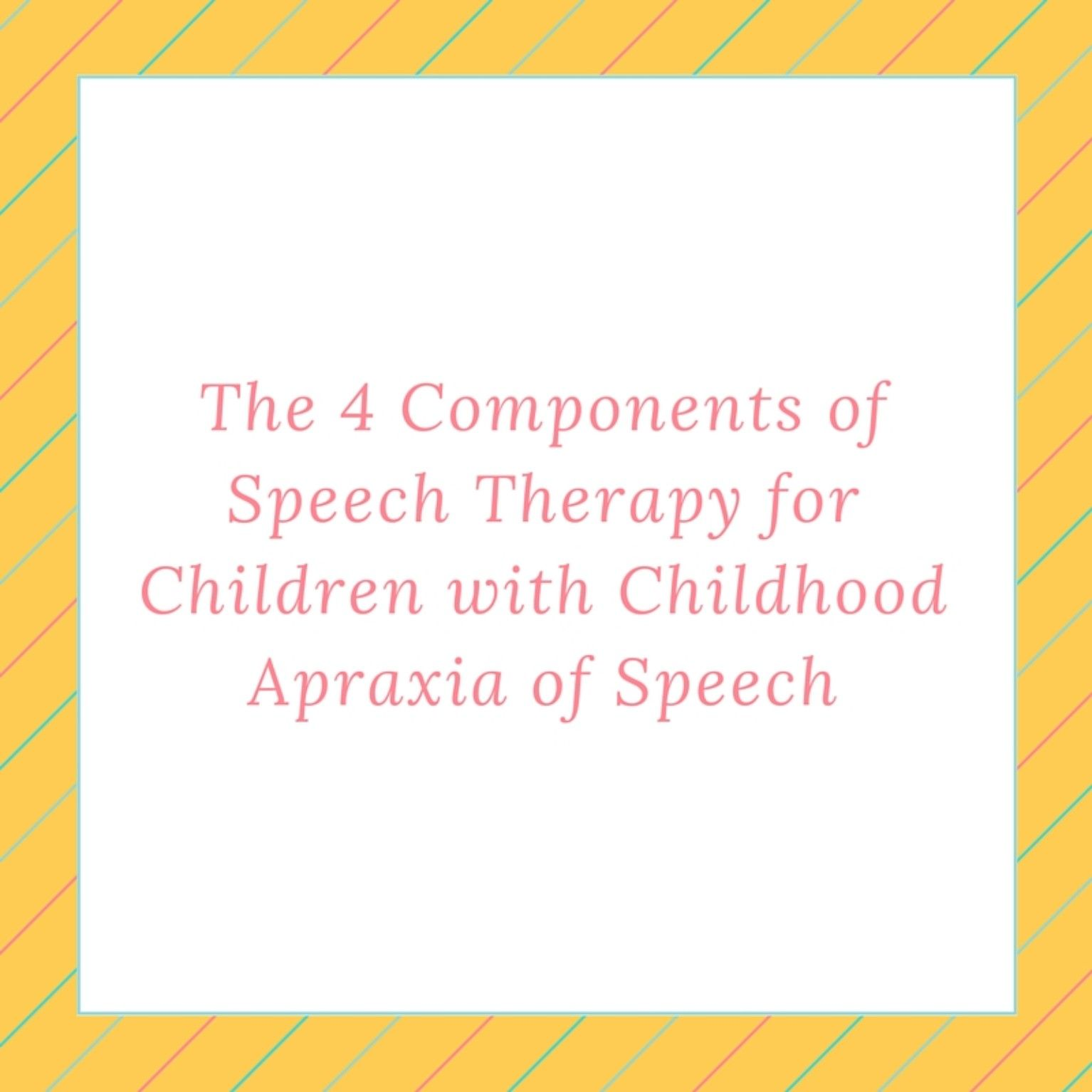 The 4 Components Of Speech Therapy For Children With