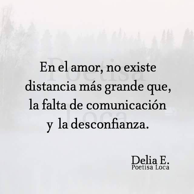 En El Amor No Existe Distancia Mas Grande Que La Falta De