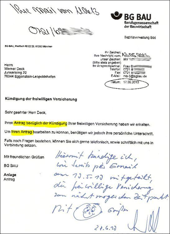 Antrag auf Kündigung einer freiwilligen Versicherung stellen? Wo gibt´s denn sowas? Bei der Bau BG. Die Bürokratie in deutschen Landen lässt den Amtsschimmel wiehern