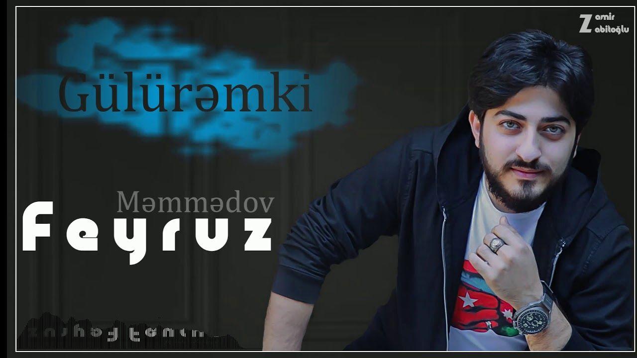 Feyruz Memmedov Guluremki Mp3 Yukle In 2021 Mp3 Fictional Characters John