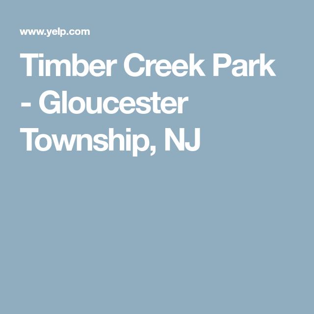 Timber Creek Park - Gloucester Township, NJ