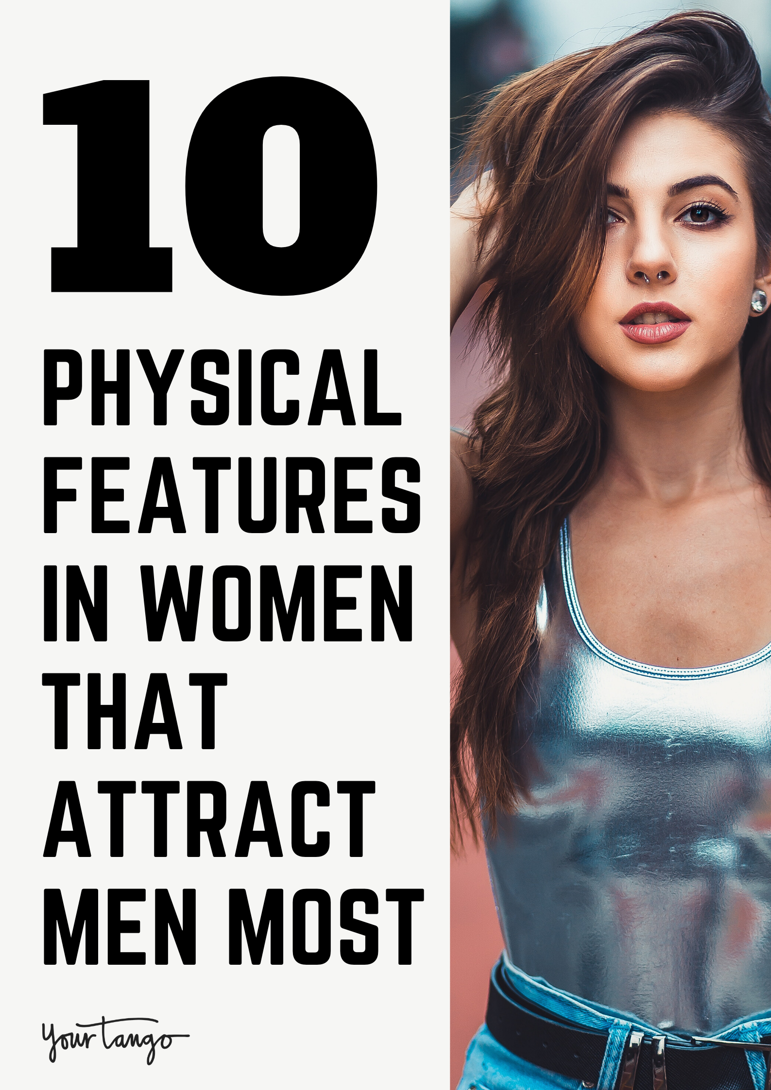 A woman attractive most features on What Makes