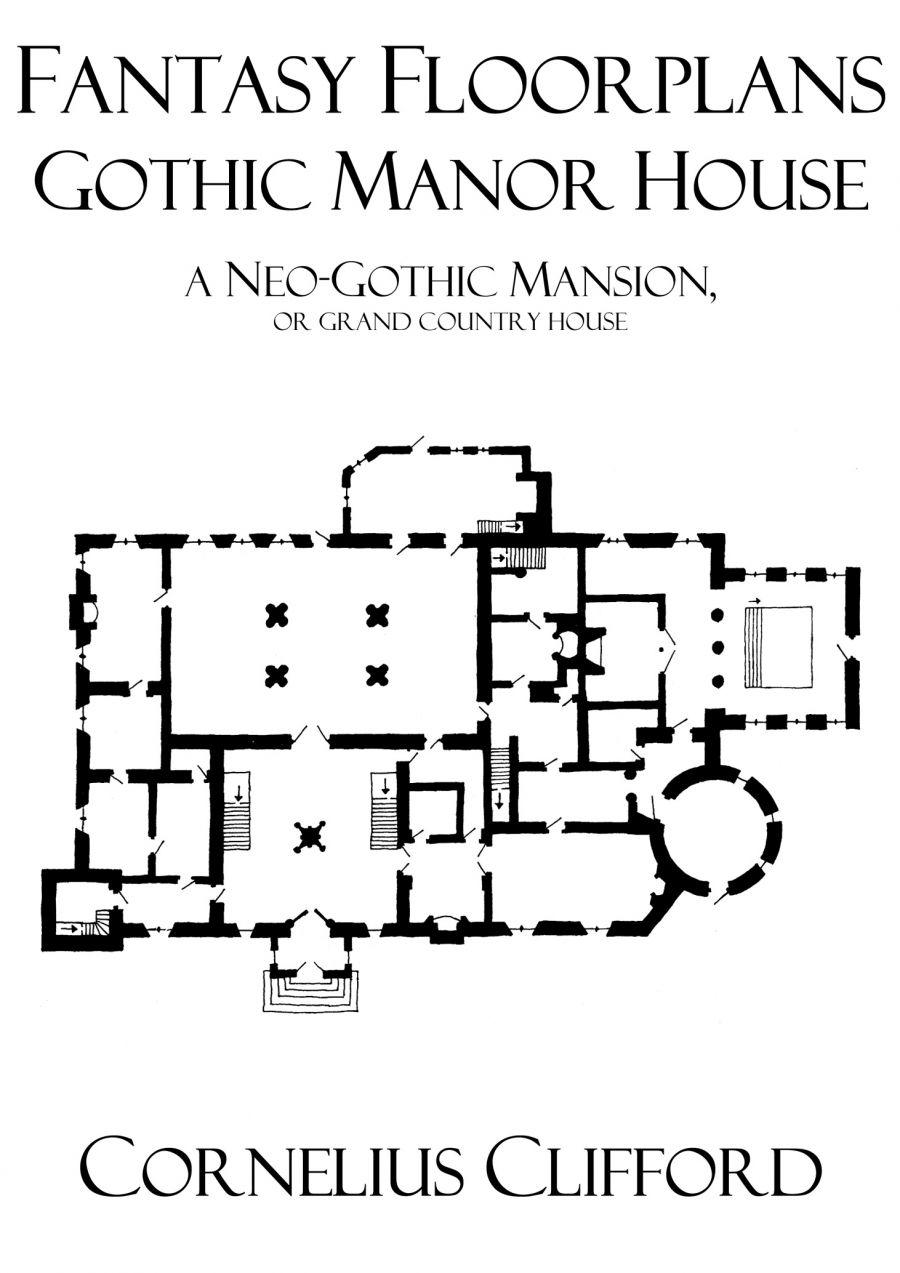 Gothic Manor House Fantasy Floorplans Dreamworlds Drivethrurpg Com Floor Plans French House Plans Country House Design