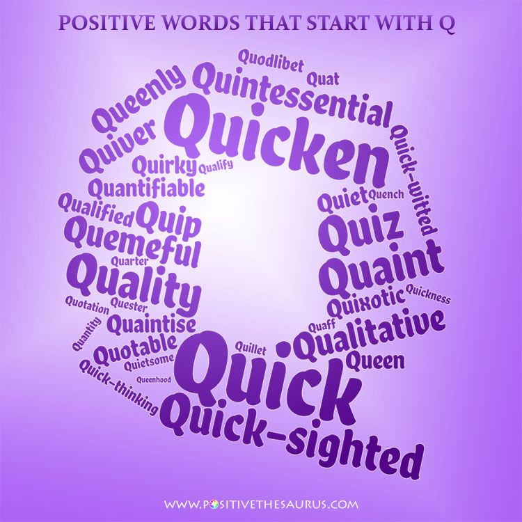 Positive adjectives that start with Q | Positive adjectives, Descriptive  words, Words