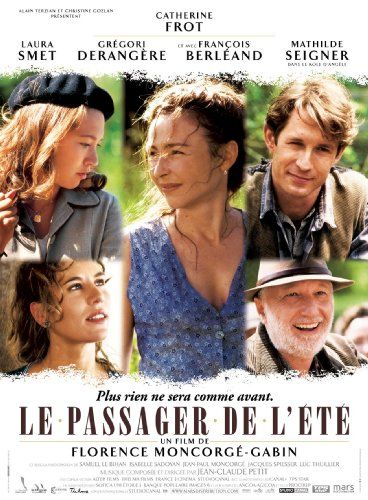 Le Passager De L Ete English Subtitled Francois Berleand Catherine Frot Laura Smet Gregori Derangere Peliculas Francesas Cine Frances Peliculas