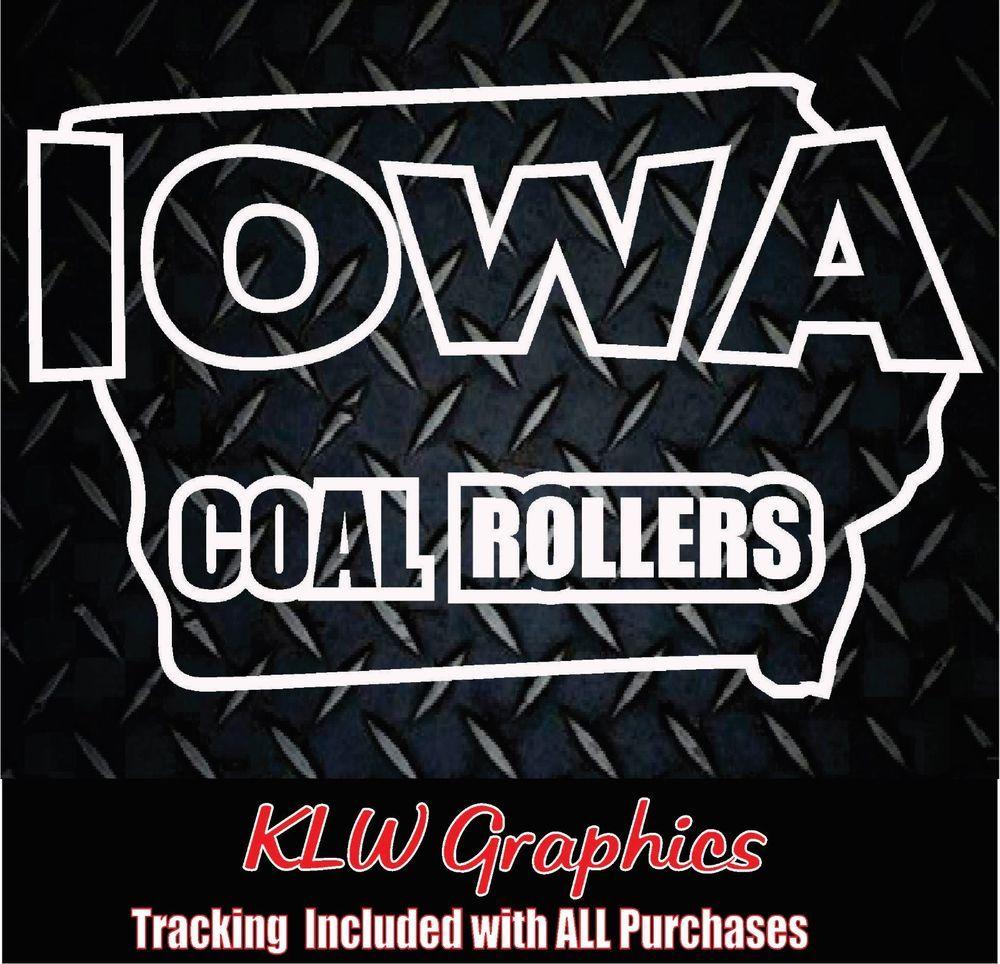 Iowa Coal Rollers Vinyl Decal Sticker Duramax Turbo Diesel Truck 1500 2500 Lkl Vinyl Decal Stickers Vinyl Decals Duramax Turbo [ 964 x 1000 Pixel ]