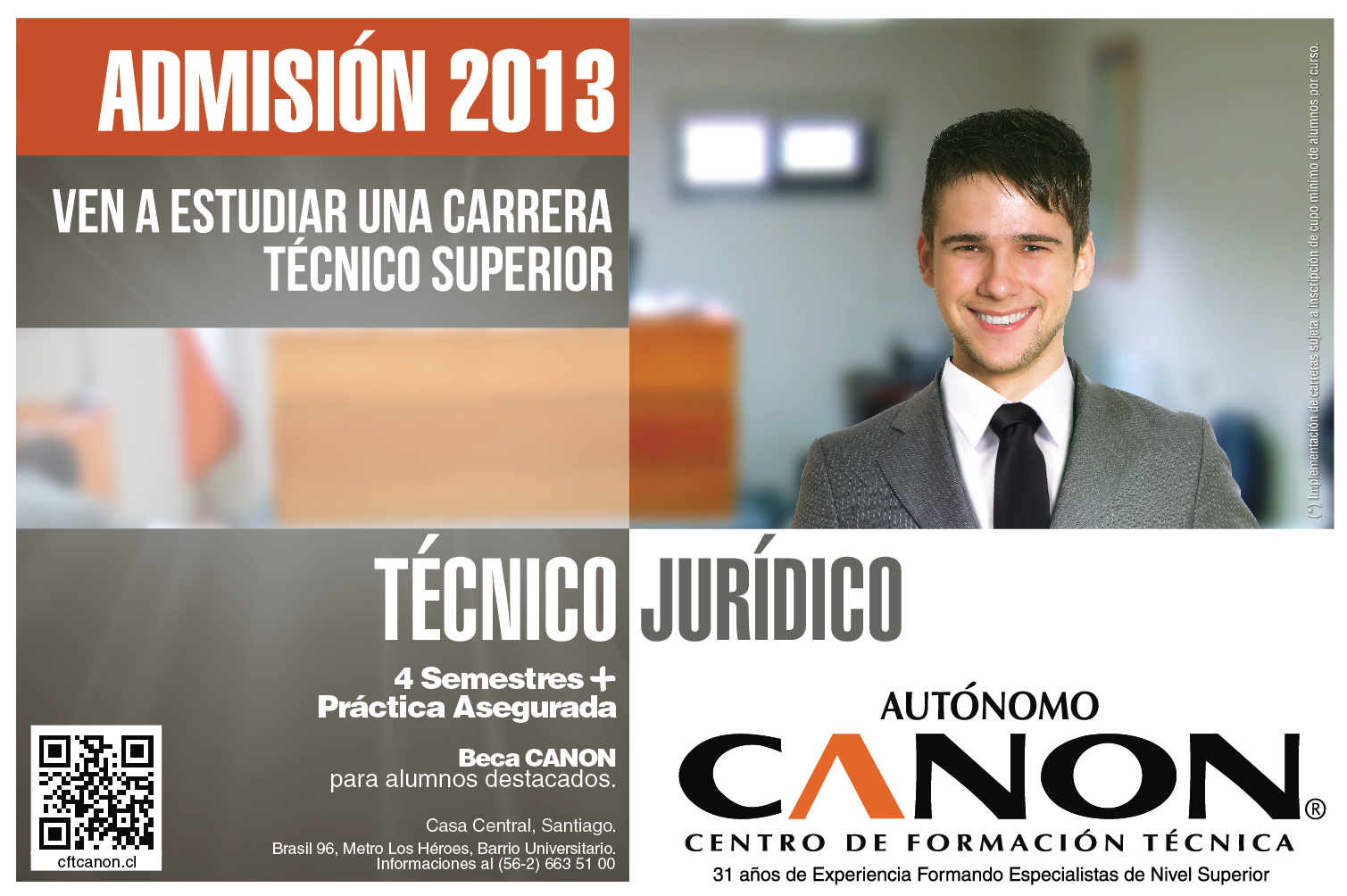 Somos los creadores de la Carrera de Técnico Jurídico. Estamos ubicados en Brasil 96, fono 022-6635100, escribir a extensión@cftcanon.cl  www.cftcanon.cl
