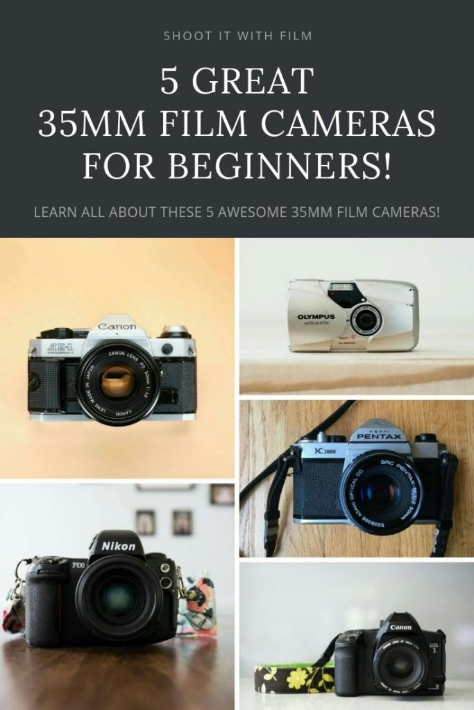 5 Great 35mm Film Cameras for Beginners on Shoot It With Film » Learn how to shoot film with these film photography tutorials #shootitwithfilm #filmisnotdead #ishootfilm #analogphotography #35mmfilm #35mm #35mmfilmphotography #canonae1 #pentaxk1000 #olympusstylusepic #olympusmjuii #nikonf100 #canoneos3