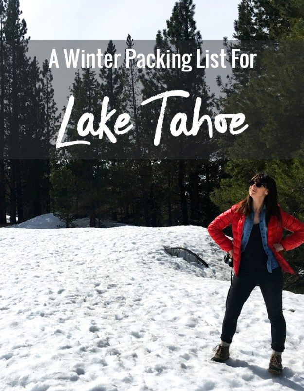 30bb84f5b4 A Winter Packing List For Lake Tahoe