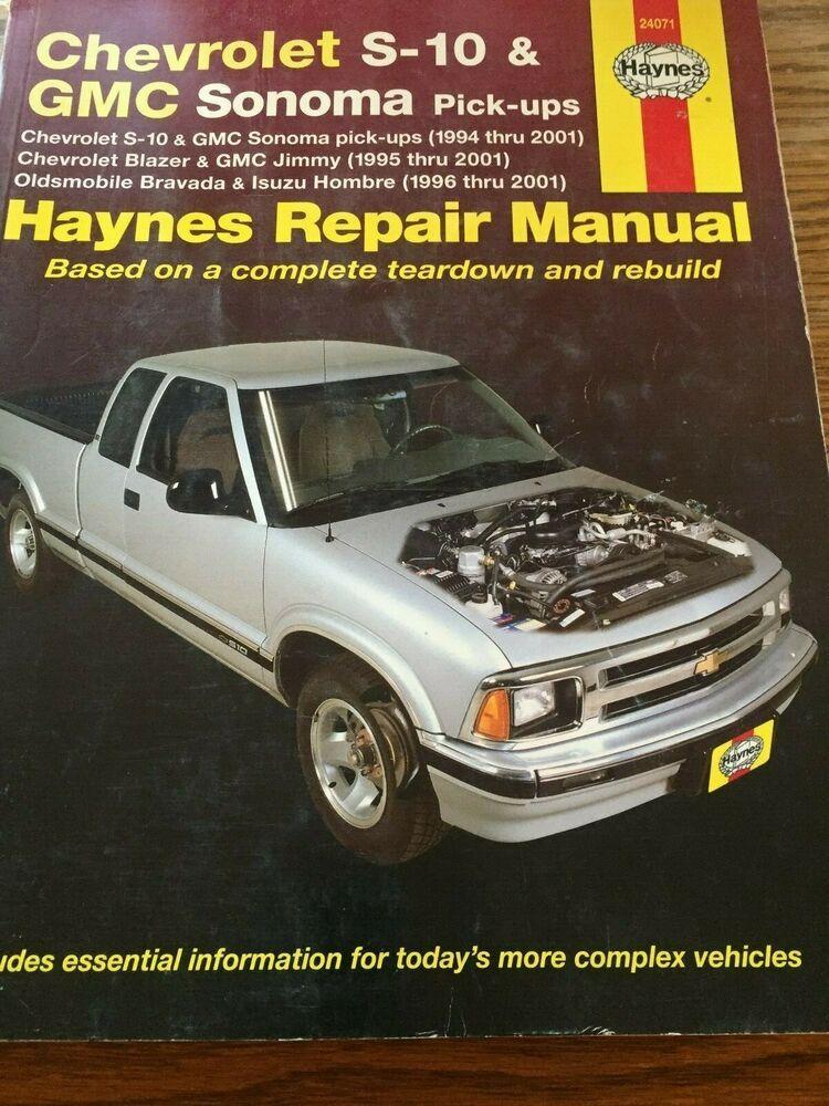 Advertisement Ebay Haynes Chevrolet S 10 Gmc Sonoma Pick Ups 1994 2001 Inc Blazer Gmc Etc Chevrolet S 10 Chevrolet Chevrolet Blazer