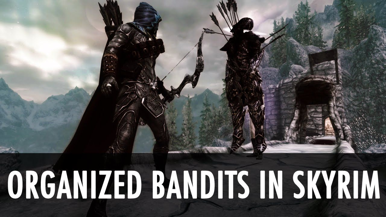 Skyrim Mod: OBIS - Organized Bandits in Skyrim: This is the