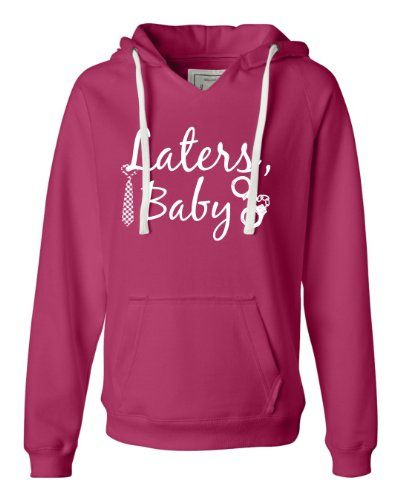 Small Wildberry Womens Laters Baby Deluxe Soft Fashion Hooded Sweatshirt Hoodie APZ Designs,http://www.amazon.com/dp/B0090C3LGO/ref=cm_sw_r_pi_dp_ltuetb1QJ3HMJ8Z6