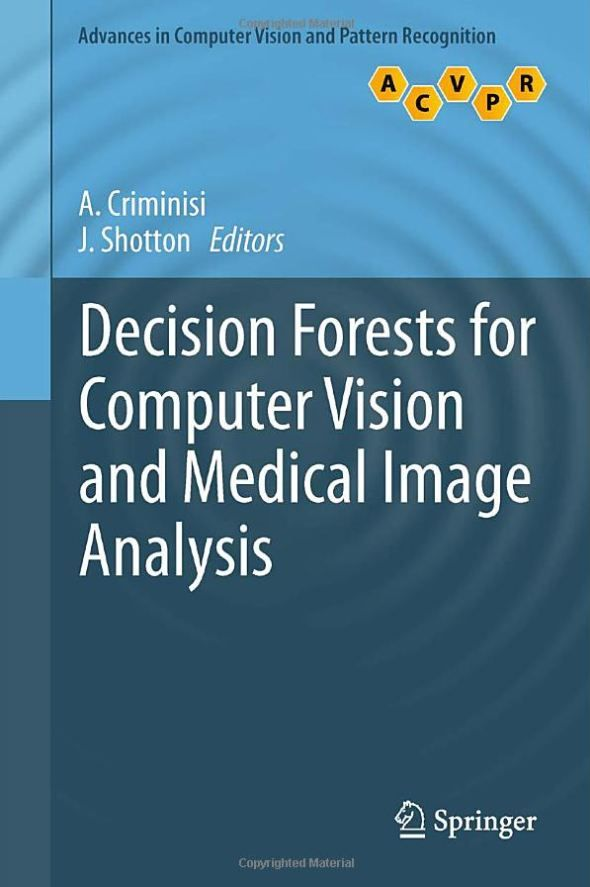 Decision Forests Computer Vision Analysis Medical