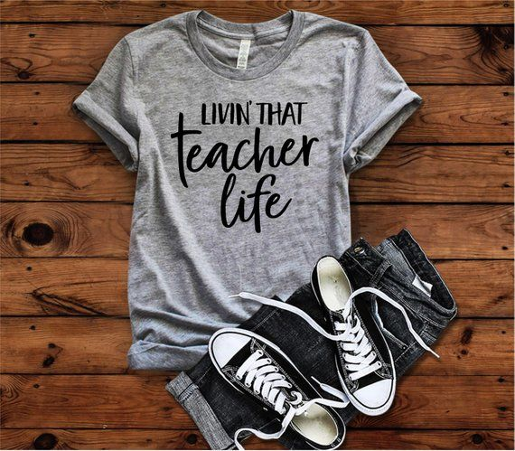 Photo of Teacher Shirt, Livin' That Teacher Life, Teacher Life, First Day of School, Teacher Gift, Teacher Te