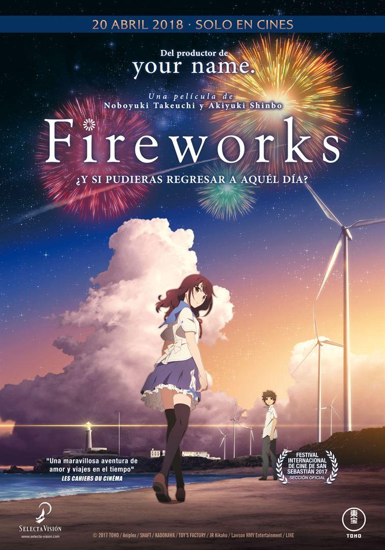 Fireworks Muy A Menudo En La Fantasía El Balance Que Una Historia Establece Con Sus Ele Mejores Peliculas De Anime Películas De Anime Luces En El Cielo