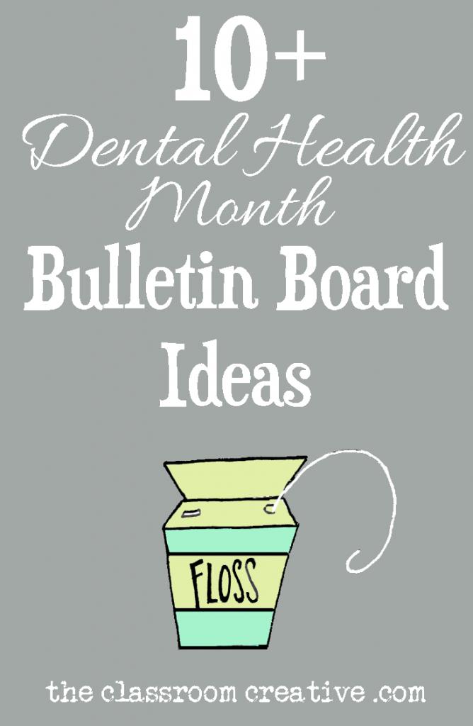 A great trove of dental health month bulletin board ideas