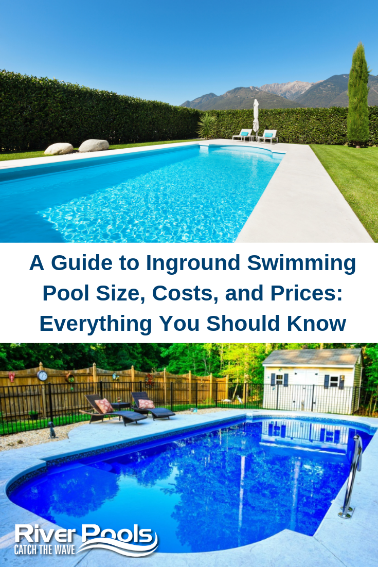 A Guide To Inground Swimming Pool Size Costs And Prices Everything You Should Know Swimming Pool Cost Pool Cost Swimming Pools Inground