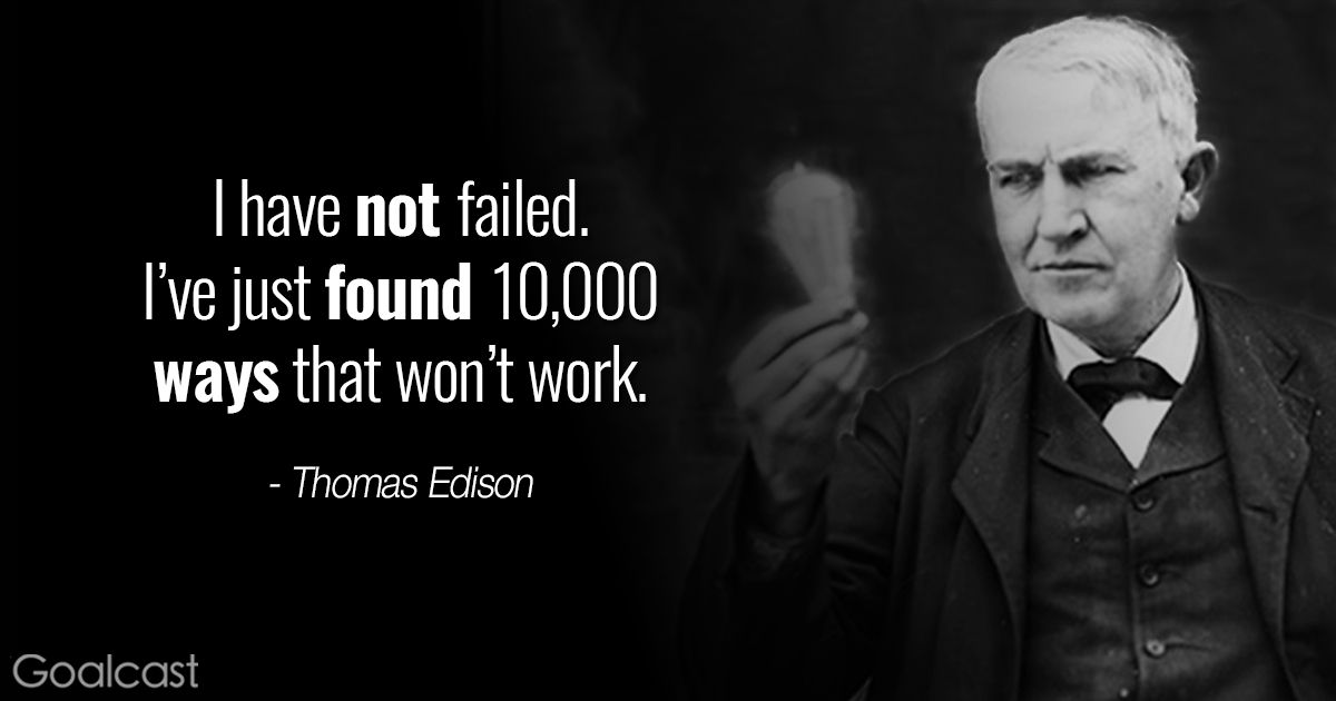The Top 60 Quotes To Motivate You To Never Give Up Adulthood Simple Thomas Edison Quotes