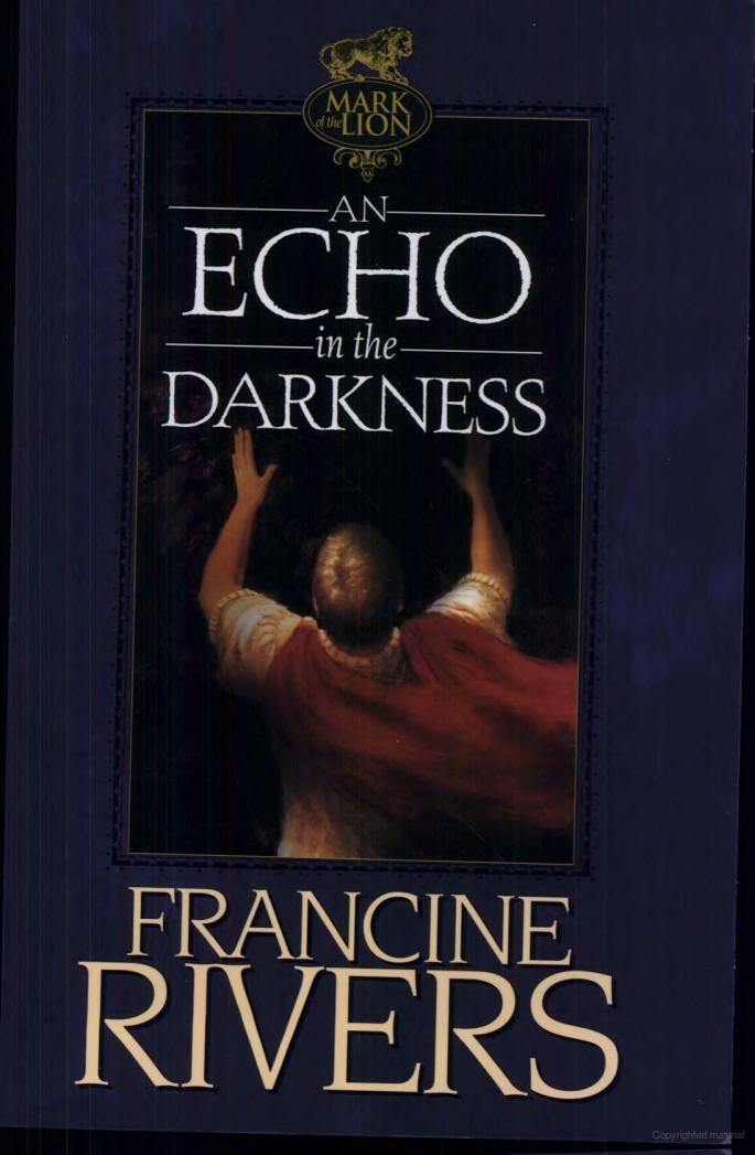 An Echo In The Darkness Francine Rivers Books I Like Pinterest