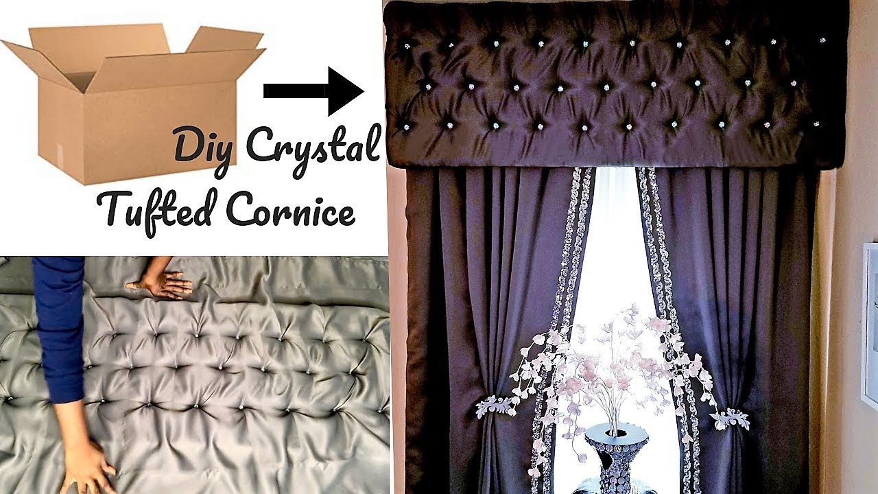 EASY NO SEW CRYSTAL TUFTED CORNICE| HOW TO| ROOM DECORATING IDEAS 2019 - YouTube