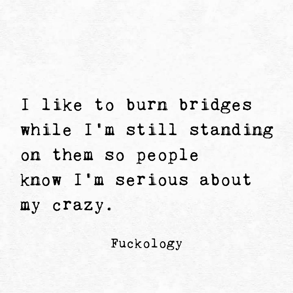 So That People Know I M Serious About My Crazy Badass Quotes Funny Quotes Sarcastic Quotes
