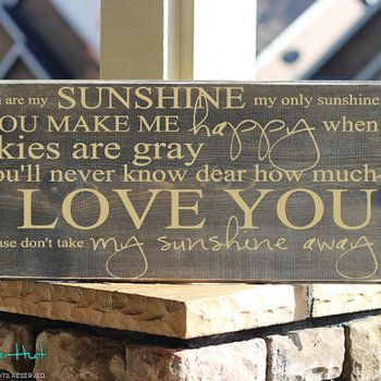 You Are My Sunshine Only Wooden Sign Quote Saying Primitive Wood